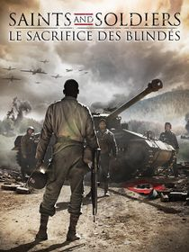 Saints and Soldiers : le sacrifice des blindés
