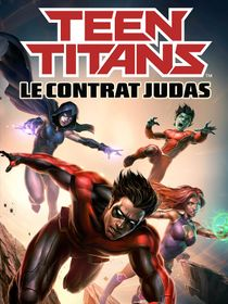 Teen Titans : Le contrat Judas