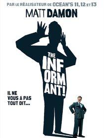 The Informant !