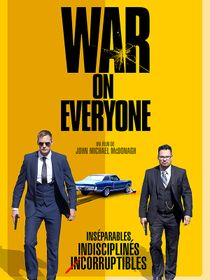 War on Everyone : au-dessus des lois