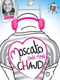 Vincent Moscato : One Man chaud