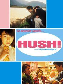 Hush !
