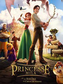 Princesse Mila et le sorcier au coeur de pierre