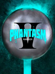 Phantasm : Ravager