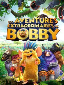 Les aventures extraordinaires de Bobby