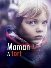Maman a tort - S1