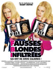 F.B.I. Fausses blondes infiltrées