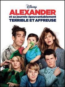 Alexander et sa journée épouvantablement terrible & affreuse