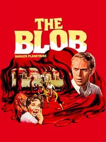 The Blob : danger planétaire
