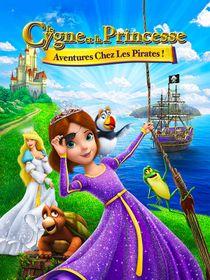 Le cygne et la princesse : Aventures chez les pirates !