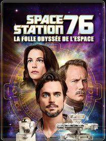 Space Station 76 : la folle odyssée de l'espace