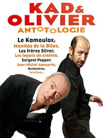 Kad et Olivier : Antotologie