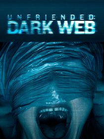 Unfriended : Dark Web