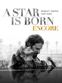 A Star is Born : Encore (version longue)