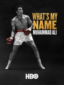 What's My Name : Muhammad Ali
