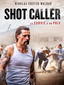 Shot Caller : L'Executeur