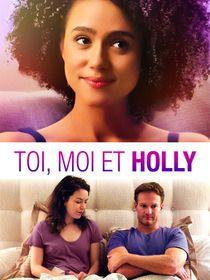 Toi, moi et Holly