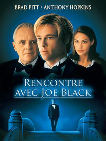 Rencontre avec Joe Black
