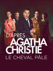 Le cheval pâle d'après Agatha Christie