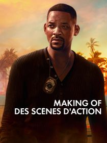 Bad Boys for life, Making of des scènes d'action