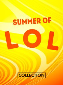 Summer of LOL