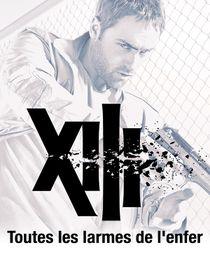 XIII : Toutes les larmes de l'enfer