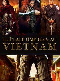 Il était une fois au Viêtnam