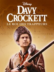 Davy Crockett, roi des trappeurs