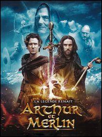 Arthur et Merlin : la légende renaît