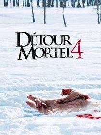 Détour mortel 4