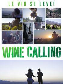 Wine Calling : le vin se lève !