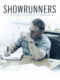 Showrunners, les coulisses des séries TV américaines