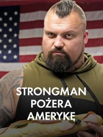 Strongman pożera Amerykę