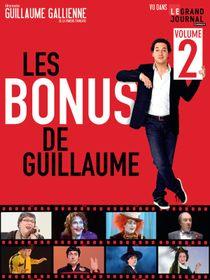 Guillaume Gallienne : Les Bonus de Guillaume 2