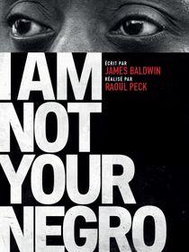 Je ne suis pas votre nègre