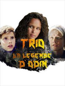 Trio : la légende d'Odin