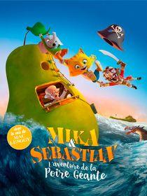 Mika & Sebastian : l'aventure de la poire géante