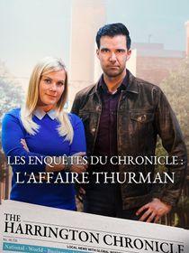Les enquêtes du Chronicle : L'affaire Thurman