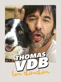 Thomas VDB : Bon chienchien