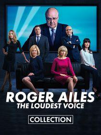 Roger Ailes: the loudest voice