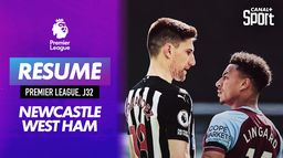 Le résumé du match Newcastle / West Ham : Premier League (J32)