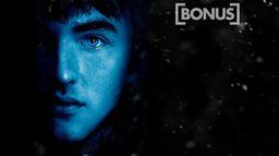 Bonus : GoT S7 : Bran Stark, Littlefinger