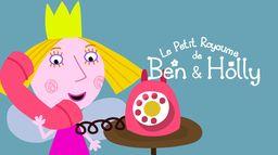Le petit royaume de Ben & Holly