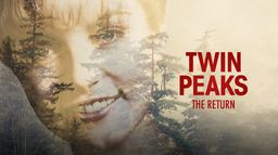 Twin Peaks : The Return
