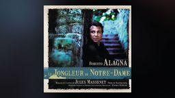Massenet - Le Jongleur de Notre-Dame - Acte II