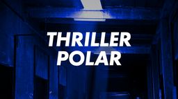 Thriller - Polar