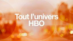 Tout l'univers HBO