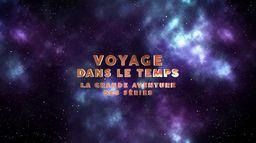 Voyage dans le temps : la grande aventure des séries