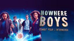 Nowhere Boys : combat pour l'intermonde
