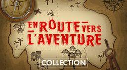 En route vers l'aventure